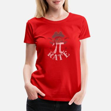 Geek Pi-rate Pi Rate March 14 Pirate 3.14 Distressed Pi-rate T- - Women's Premium T-Shirt