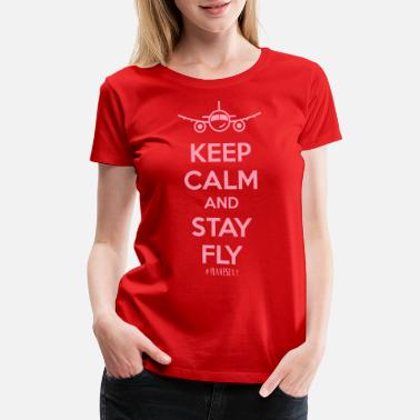 Ust Keep Calm And Stay Fly - Women's Premium T-Shirt