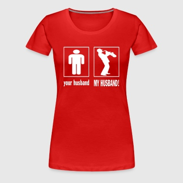 TRUMPET PLAYER - MY HUSBAND - Women's Premium T-Shirt
