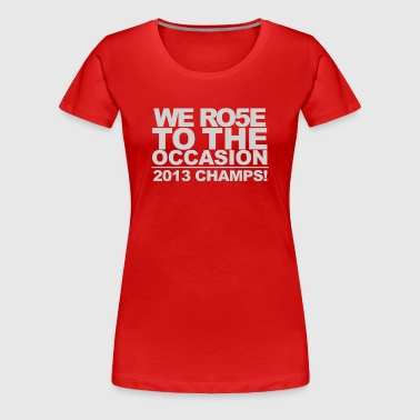 Rose to the Occasion - Louisville - Women's Premium T-Shirt