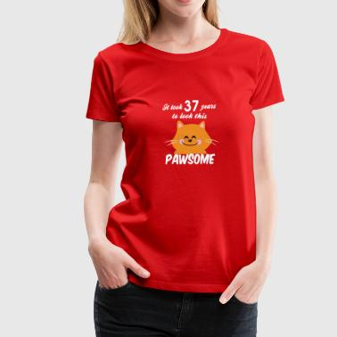 It took 37 years to look this pawsome - Women's Premium T-Shirt