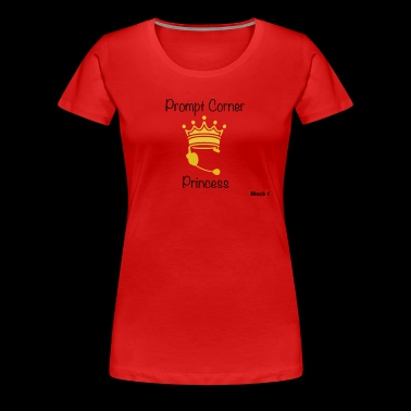 Prompt Corner Princess - Women's Premium T-Shirt