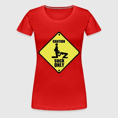 caution deposit only adult suck - Women's Premium T-Shirt