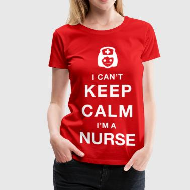 Keep calm nurse - Women's Premium T-Shirt
