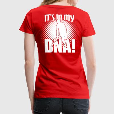 Hockey - It's in my DNA! - Women's Premium T-Shirt