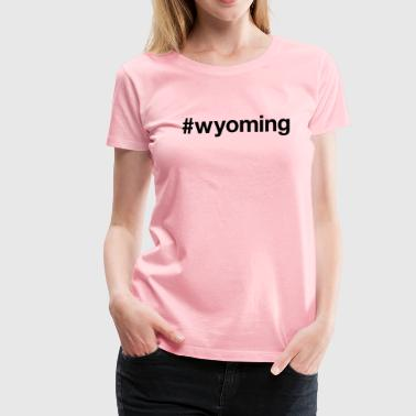 WYOMING - Women's Premium T-Shirt