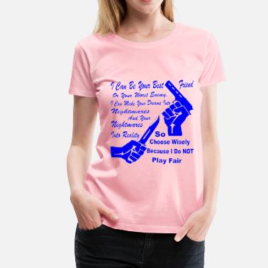 Knife American Flag I Can Be Your Best Friend Or Worst Enemy Choose  - Women's Premium T-Shirt