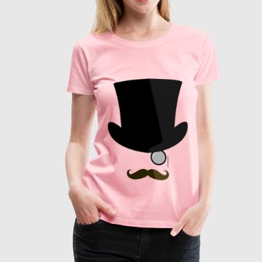 Top hat, moustache, monocle - Women's Premium T-Shirt