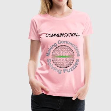 Communication - Women's Premium T-Shirt