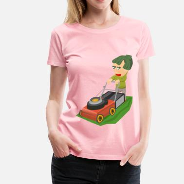 Mowing The Lawn Mowing the lawn - Women's Premium T-Shirt