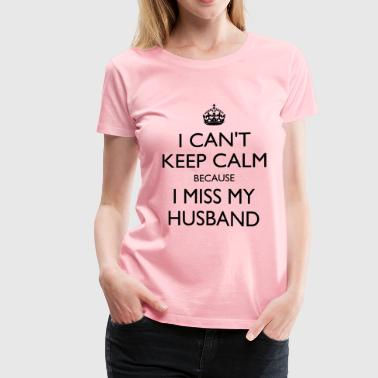 Husband Missing Miss my husband - Women's Premium T-Shirt