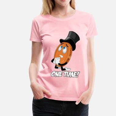 Vegas Lowroller THE ONE TIME PENNY - Women's Premium T-Shirt