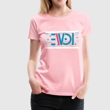 Evol Flowers - Women's Premium T-Shirt
