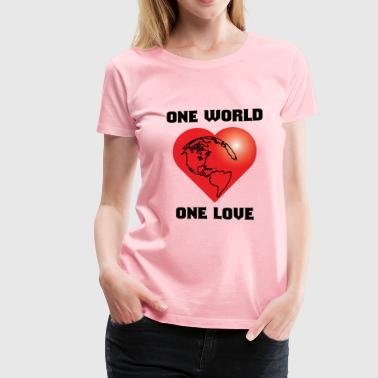 one world one love - Women's Premium T-Shirt