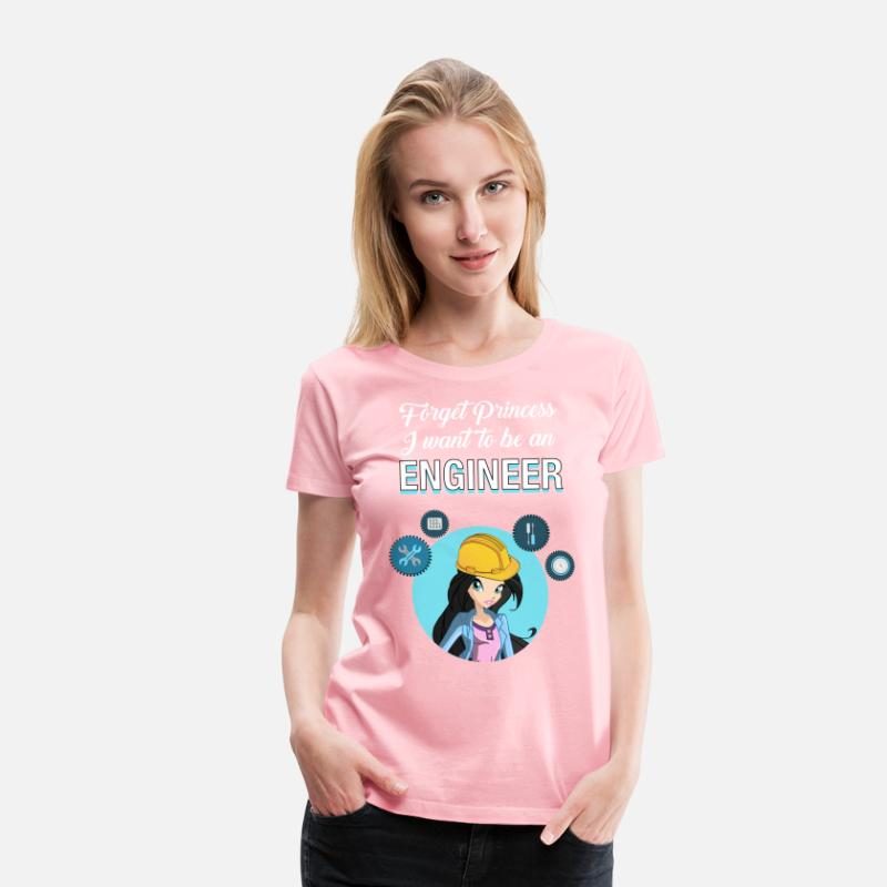 Mechanical Engineering T-Shirts - Forget Princess I Want To Be An Engineer - Women's Premium T-Shirt pink