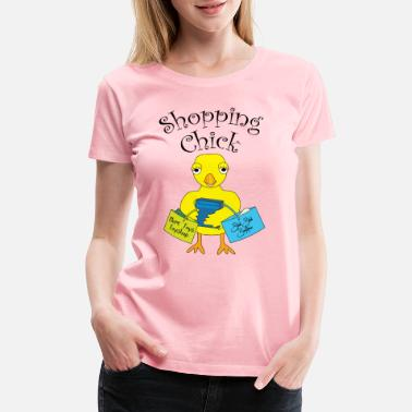 Holding Shopping Chick Text - Women's Premium T-Shirt