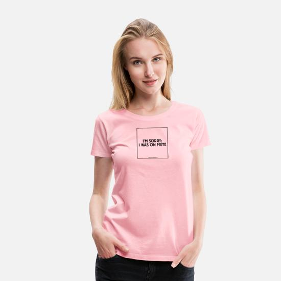 Game T-Shirts - Conference Call Bingo: I was on mute - Women's Premium T-Shirt pink