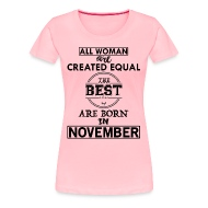 ALL WOMAN ARE CREATED EQUAL BUT THE BEST ARE BORN   Womenu0027s Premium T Shirt