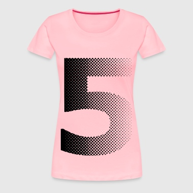 five - Women's Premium T-Shirt