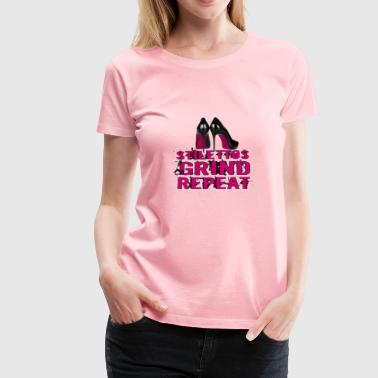 STILETTOS GRIND REPEAT MAGENTA - Women's Premium T-Shirt