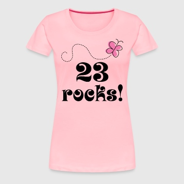 23rd Birthday 23 Rocks - Women's Premium T-Shirt