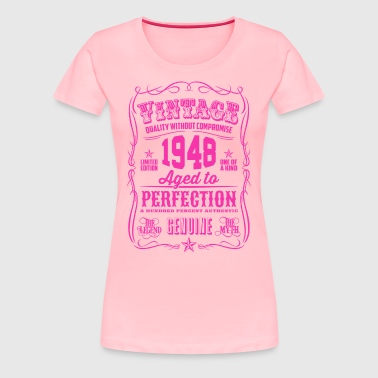 Vintage 1948 Aged to Perfection 68th Birthday - Women's Premium T-Shirt