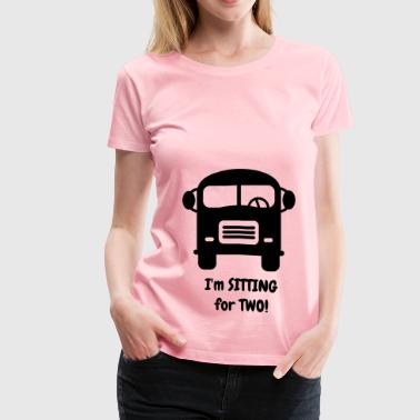 I'm sitting for two - Women's Premium T-Shirt