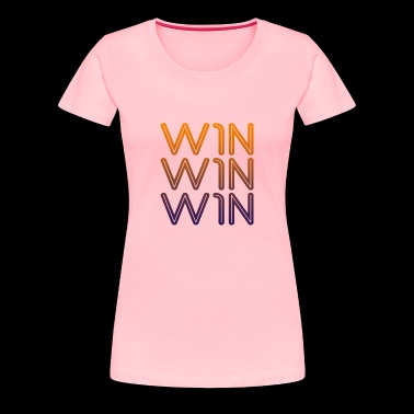 win win win - Women's Premium T-Shirt
