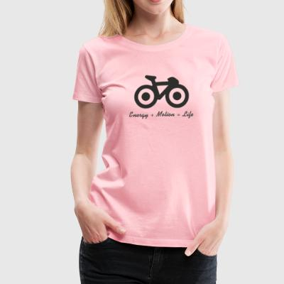 Energy, Motion and life - Women's Premium T-Shirt