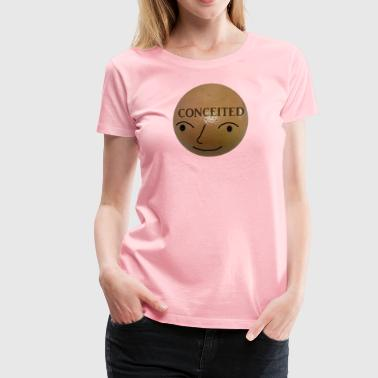 Conceited - Women's Premium T-Shirt