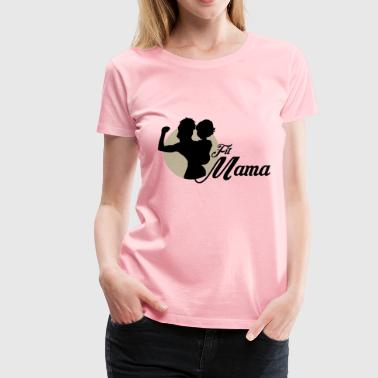 fit mama 2 - Women's Premium T-Shirt