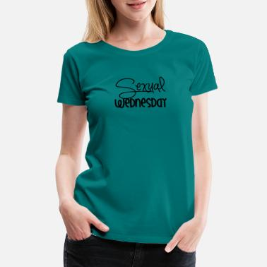 Sexuality Sexual Wednesday - Women's Premium T-Shirt