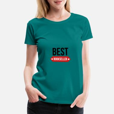 Stationery Press Trade Best Bookseller - Women's Premium T-Shirt