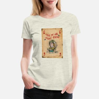 Red Hatter Alice in Wonderland, The Mad Hatter - Women's Premium T-Shirt