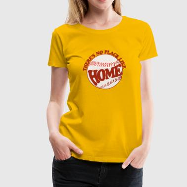 no place like home plate - Women's Premium T-Shirt