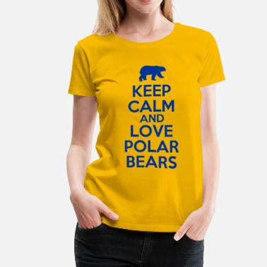Keep Calm And Love Polar Bears keep_calm_and_love_polar_bears - Women's Premium T-Shirt