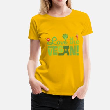 Love the Vegan - Women's Premium T-Shirt