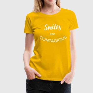 Smiles are contagious - Women's Premium T-Shirt