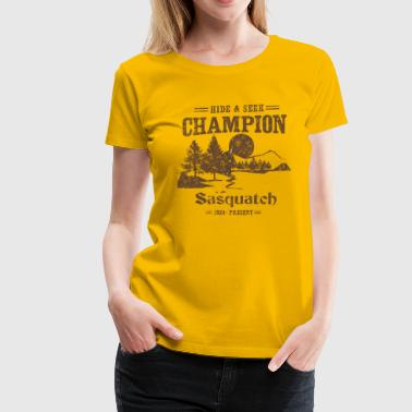 Hide and Seek Champion. Sasquatch - Women's Premium T-Shirt