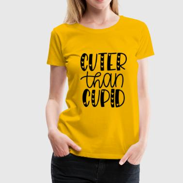 cuter than cupid 5210 - Women's Premium T-Shirt