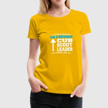 Ube This Is What An Awesome Cub Scout Leader Looks Like - Women's Premium T-Shirt