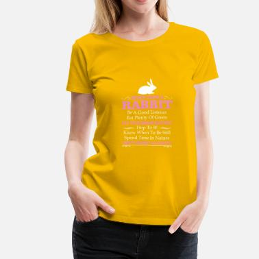 Good Advice Advice From A Rabbit, Be A Good Listener Eat Plen - Women's Premium T-Shirt