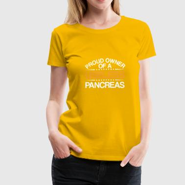 Proud Owner Useless Pancreas Diabetes - Women's Premium T-Shirt
