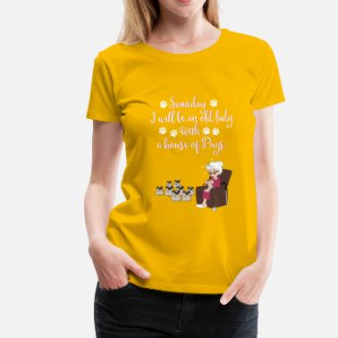 Wat Meme lady- some day I wikk be an old lady with a house - Women's Premium T-Shirt