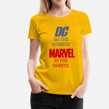 Marvel DC on the Streets / Marvel in the Sheets - Women's Premium T-Shirt