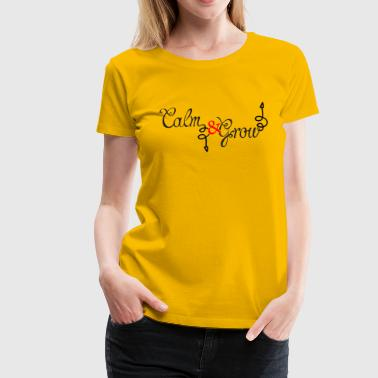 Calm Down CALM Down - Women's Premium T-Shirt