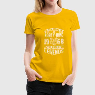 Forty Nine Life Begins At Forty Nine Tshirt - Women's Premium T-Shirt