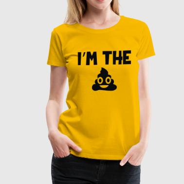 I m The S Poop - Women's Premium T-Shirt