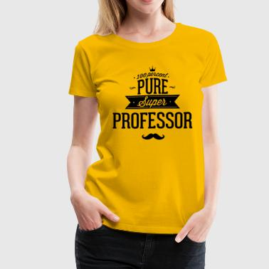 100 percent pure super professor - Women's Premium T-Shirt