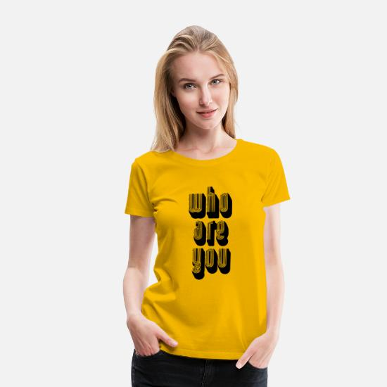 70s T-Shirts - Who Are You Funky Font Question - Women's Premium T-Shirt sun yellow